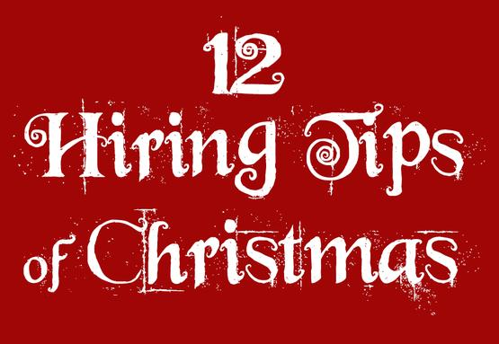 The 12 Hiring Tips of Christmas image